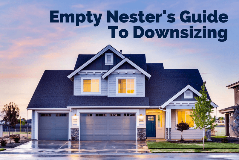 empty nester's guide to downsizing