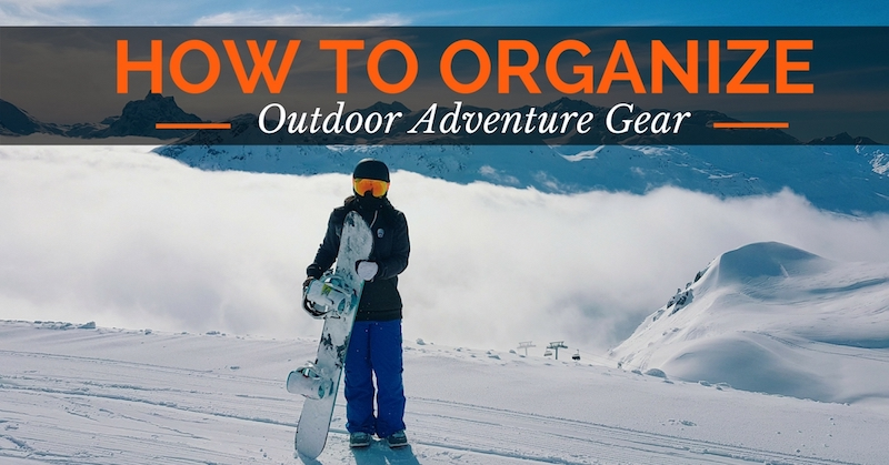 how to organize outdoor adventure gear